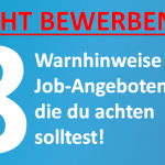 8 Warnhinweise in Job-Angeboten!